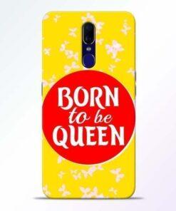 Born Queen Oppo F11 Mobile Cover