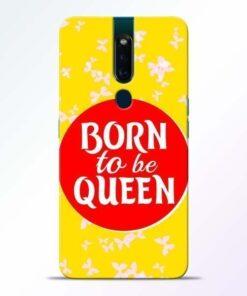 Born Queen Oppo F11 Pro Mobile Cover