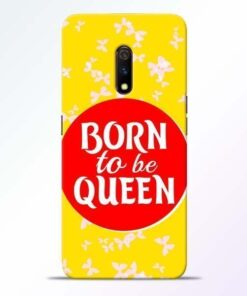 Born Queen Realme X Mobile Cover