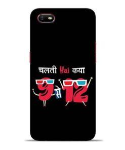 Chalti Hai Kiya Oppo A1K Mobile Cover