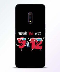 Chalti Hai Kiya Realme X Mobile Cover