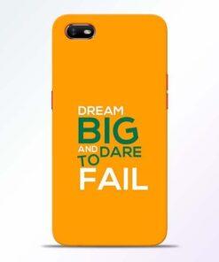 Dare to Fail Oppo A1K Mobile Cover