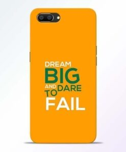 Dare to Fail Realme C1 Mobile Cover