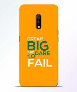 Dare to Fail Realme X Mobile Cover