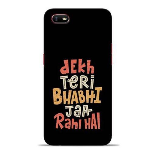 Dekh Teri Bhabhi Oppo A1K Mobile Cover