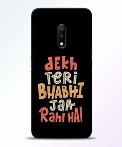 Dekh Teri Bhabhi Realme X Mobile Cover