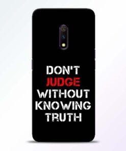 DonT Judge Realme X Mobile Cover