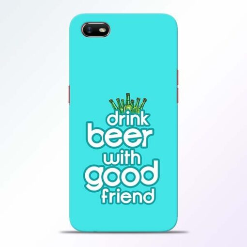 Drink Beer Oppo A1K Mobile Cover