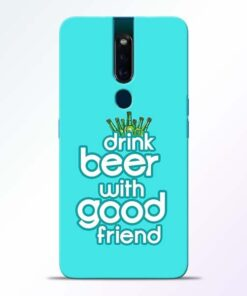 Drink Beer Oppo F11 Pro Mobile Cover