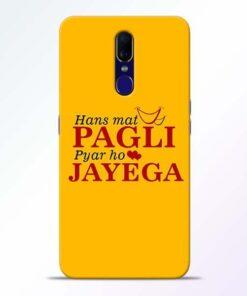 Hans Mat Pagli Oppo F11 Mobile Cover