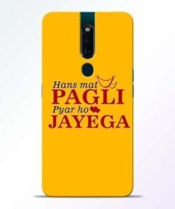 Hans Mat Pagli Oppo F11 Pro Mobile Cover