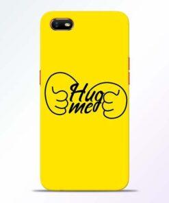 Hug Me Hand Oppo A1K Mobile Cover