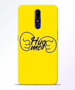 Hug Me Hand Oppo F11 Mobile Cover