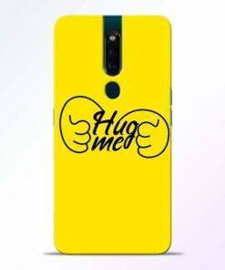 Hug Me Hand Oppo F11 Pro Mobile Cover