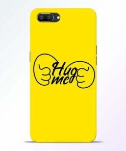 Hug Me Hand Realme C1 Mobile Cover
