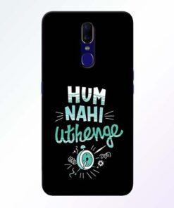 Hum Nahi Uthenge Oppo F11 Mobile Cover