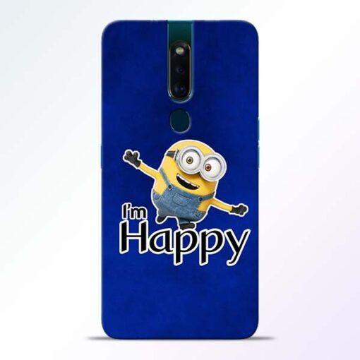 I am Happy Minion Oppo F11 Pro Mobile Cover