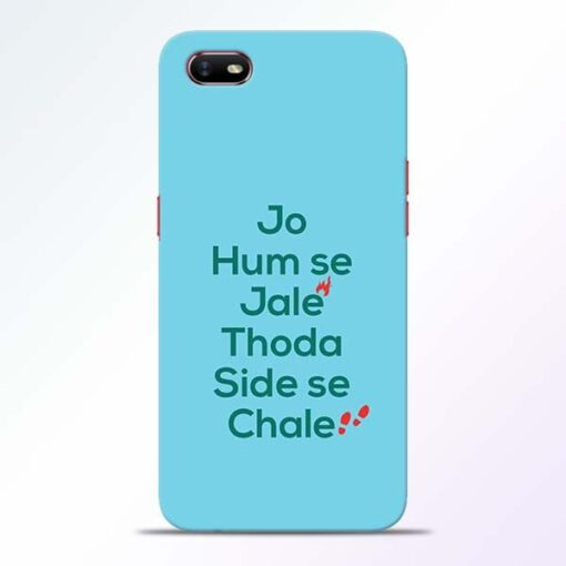 Jo Humse Jale Oppo A1K Mobile Cover