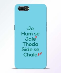 Jo Humse Jale Realme C1 Mobile Cover