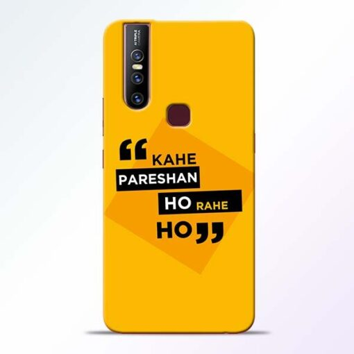 Kahe Pareshan Vivo V15 Mobile Cover
