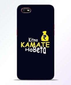 Kitna Kamate Ho Oppo A1K Mobile Cover