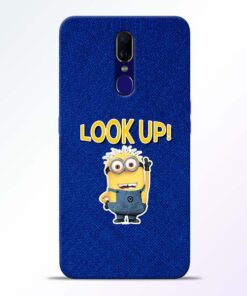 Look Up Minion Oppo F11 Mobile Cover
