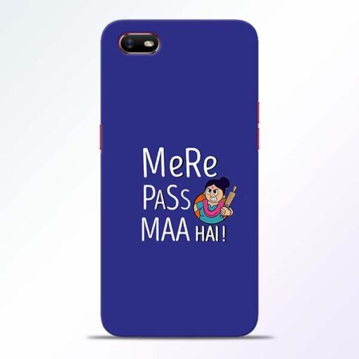 Mere Paas Maa Oppo A1K Mobile Cover