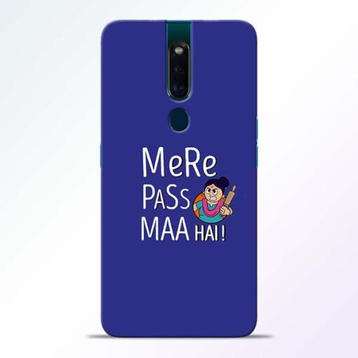 Mere Paas Maa Oppo F11 Pro Mobile Cover