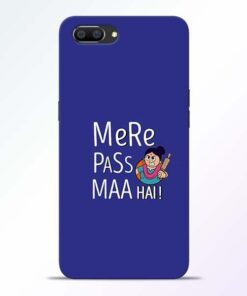 Mere Paas Maa Realme C1 Mobile Cover