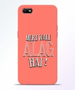 Meri Wali Alag Oppo A1K Mobile Cover