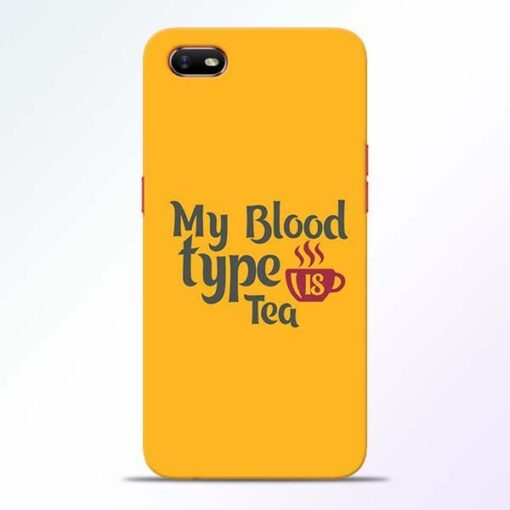 My Blood Tea Oppo A1K Mobile Cover