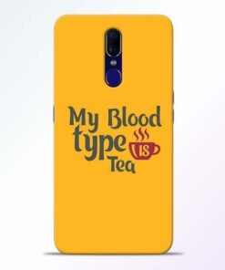 My Blood Tea Oppo F11 Mobile Cover