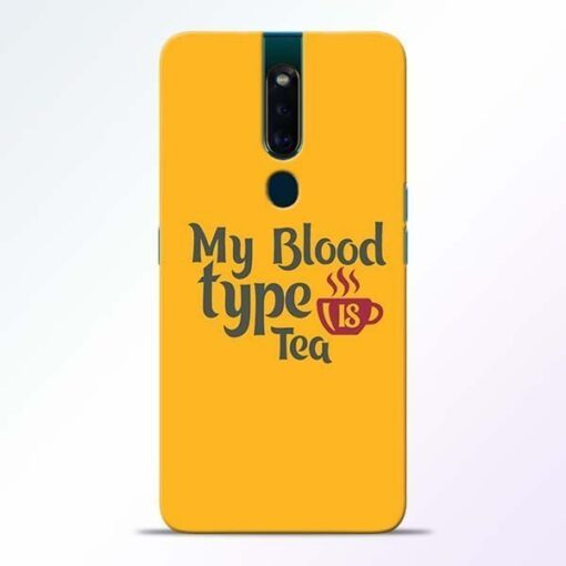 My Blood Tea Oppo F11 Pro Mobile Cover