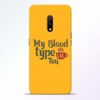 My Blood Tea Realme X Mobile Cover
