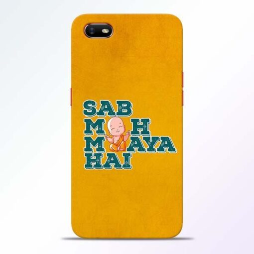 Sab Moh Maya Oppo A1K Mobile Cover