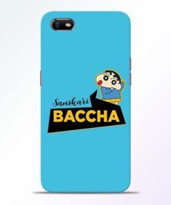 Sanskari Baccha Oppo A1K Mobile Cover