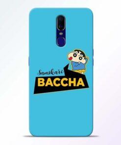 Sanskari Baccha Oppo F11 Mobile Cover