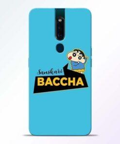 Sanskari Baccha Oppo F11 Pro Mobile Cover
