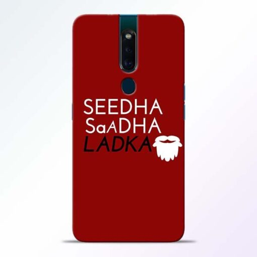 Seedha Sadha Ladka Oppo F11 Pro Mobile Cover