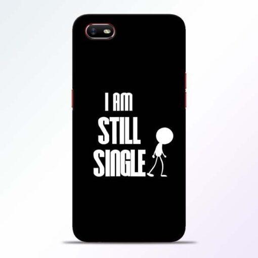 Still Single Oppo A1K Mobile Cover