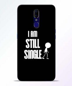 Still Single Oppo F11 Mobile Cover