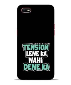 Tension Lene Ka Nahi Oppo A1K Mobile Cover