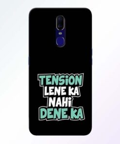 Tension Lene Ka Nahi Oppo F11 Mobile Cover