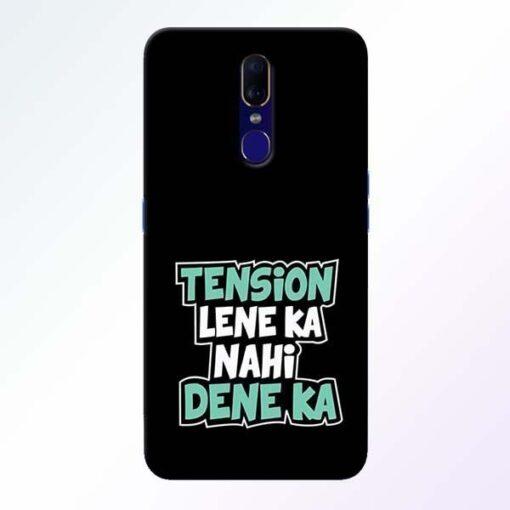 Tension Lene Ka Nahi Oppo F11 Mobile Cover