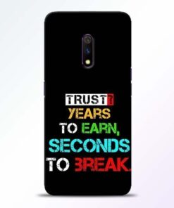 Trust Years To Earn Realme X Mobile Cover