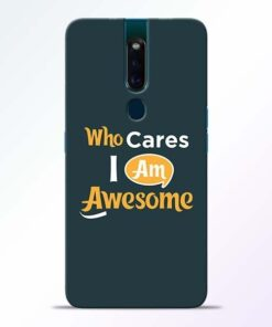Who Cares Oppo F11 Pro Mobile Cover