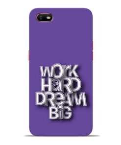 Work Hard Dream Big Oppo A1K Mobile Cover