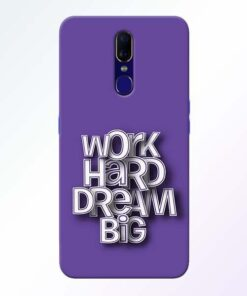 Work Hard Dream Big Oppo F11 Mobile Cover