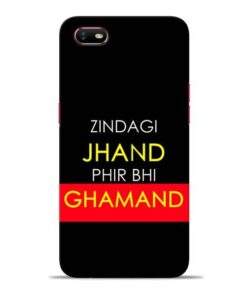 Zindagi Jhand Oppo A1K Mobile Cover
