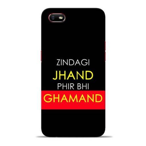 Zindagi Jhand Oppo A1K Mobile Cover